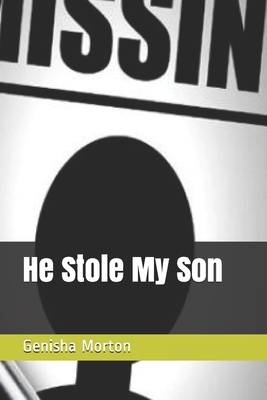 He Stole My Son Cover Image