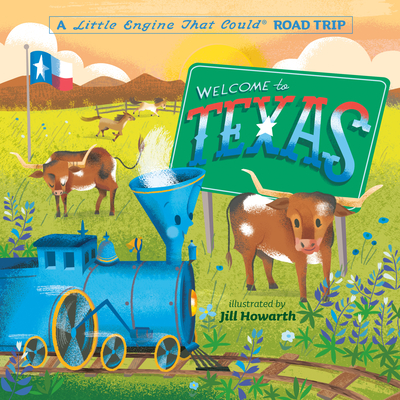 Welcome to Texas: A Little Engine That Could Road Trip Cover Image