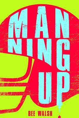 Manning Up Cover Image