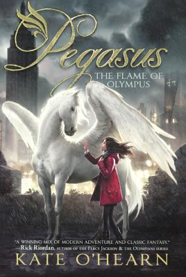 The Flame of Olympus (Pegasus (Trilogy) #1) Cover Image