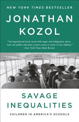 Savage Inequalities: Children in America's Schools Cover Image