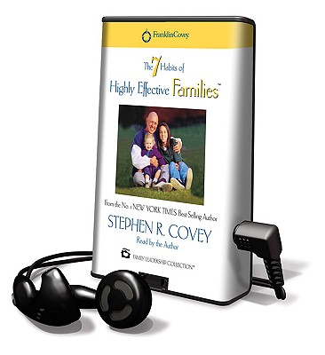 The 7 Habits of Highly Effective Families [With Earbuds] Cover Image
