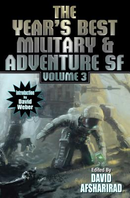 Year's Best Military and Adventure SF, Volume 3 (Year's Best Military & Adventure Science #3) Cover Image