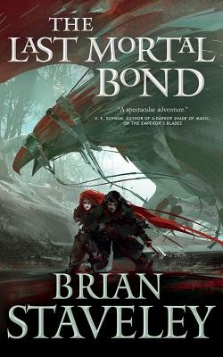 The Last Mortal Bond (Chronicle of the Unhewn Throne #3) Cover Image