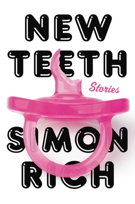 New Teeth: Stories Cover Image