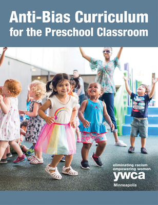 Cover for Anti-Bias Curriculum for the Preschool Classroom