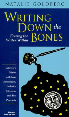Writing Down the Bones: Freeing the Writer Within [With Two Postcards] Cover Image