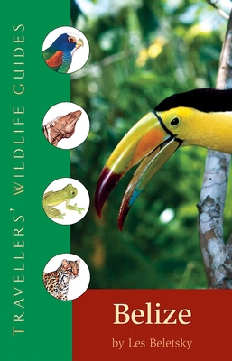 Belize & Northern Guatemala (Travellers' Wildlife Guides) Cover Image