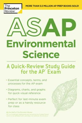 ASAP ENVIRONMENTAL SCIENCE: A QUICK-REVIEW STUDY GUIDE FOR THE AP EXAM cover image