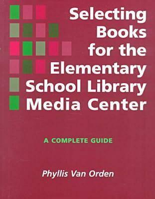 Cover for Selecting Books Elementary Sch Lib