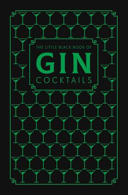 The Little Black Book of Gin Cocktails Cover Image