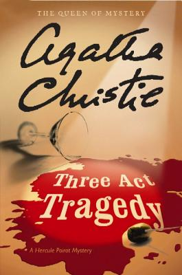 Three Act Tragedy (Hercule Poirot Mysteries) Cover Image