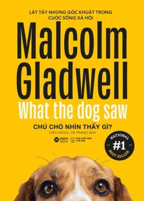 What the Dog Saw Cover Image