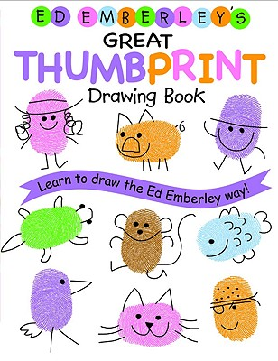 Ed Emberley's Great Thumbprint Drawing Book Cover Image