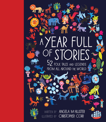 A Year Full of Stories: 52 classic stories from all around the world (World Full of... #1) Cover Image