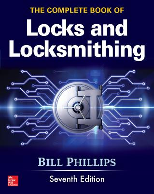 The Complete Book of Locks and Locksmithing, Seventh Edition Cover Image