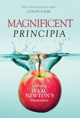 Magnificent Principia: Exploring Isaac Newton's Masterpiece Cover Image