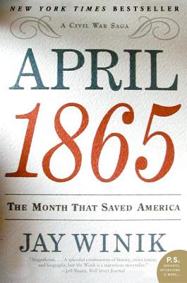 April 1865: The Month That Saved America Cover Image
