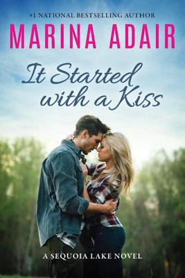 It Started with a Kiss (Sequoia Lake Novel #1) Cover Image