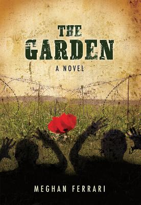 The Garden: A Novel about War, Hope and Healing Cover Image