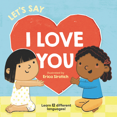 Let's Say I Love You (Baby's First Language Book) Cover Image