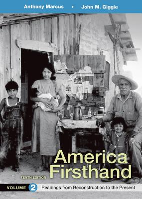 America Firsthand, Volume 2: Readings from Reconstruction to Present Cover Image