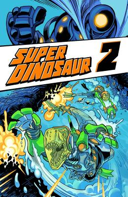 Super Dinosaur Volume 2 cover image