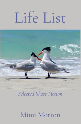 Life List: Selected Short Fiction Cover Image