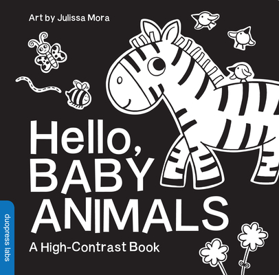Hello, Baby Animals: A High-Contrast Book Cover Image