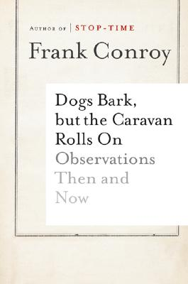 Dogs Bark, but the Caravan Rolls On Cover