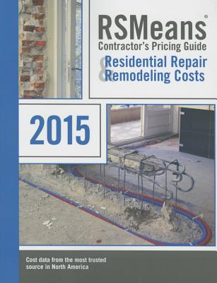 Rsmeans Contractors's Pricing Guide Residential Repair & Remodeling: Cpg R&r Cover Image