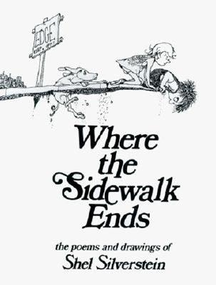 Where the Sidewalk Ends: Poems & Drawings Cover Image