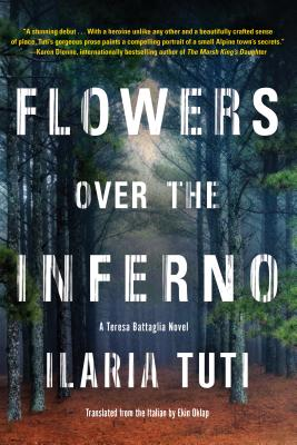 Flowers over the Inferno (A Teresa Battaglia Novel #1) Cover Image