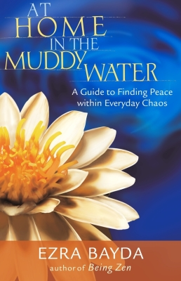 At Home in the Muddy Water: A Guide to Finding Peace Within Everyday Chaos Cover Image