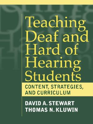 Teaching Deaf and Hard of Hearing Students: Content, Strategies, and Curriculum Cover Image