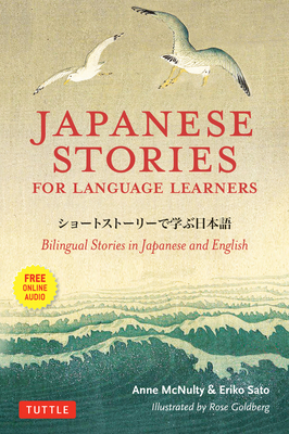 Japanese Stories for Language Learners: Bilingual Stories in Japanese and English (MP3 Audio Disc Included) Cover Image