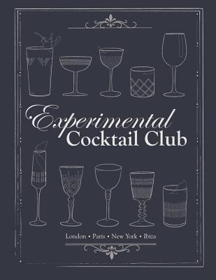 Experimental Cocktail Club: Paris, London & New York Cover Image