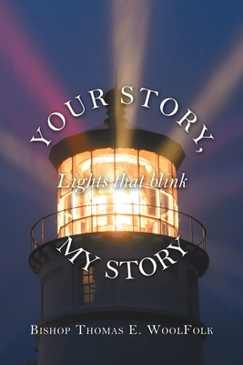 Your Story, My Story: Lights That Blink Cover Image