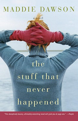 The Stuff That Never Happened Cover