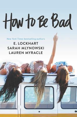 How to Be Bad Cover Image