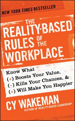 The Reality-Based Rules of the Workplace Cover