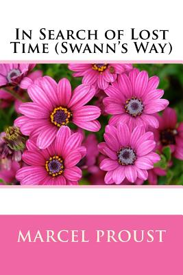 In Search of Lost Time (Swann's Way) Cover Image