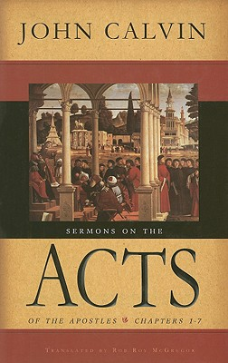 Sermons on the Acts of the Apostles: Chapters 1-7 Cover Image