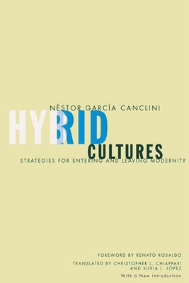 Hybrid Cultures: Strategies for Entering and Leaving Modernity Cover Image