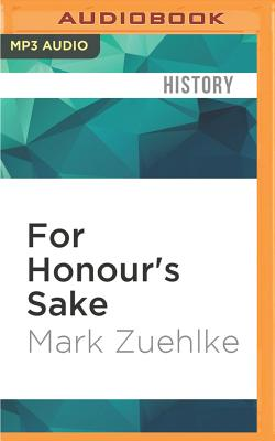 For Honour's Sake: The War of 1812 and the Brokering of an Uneasy Peace Cover Image