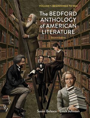 The Bedford Anthology of American Literature, Volume One: Beginnings to 1865 Cover Image