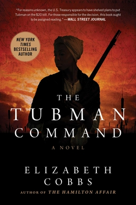 The Tubman Command: A Novel Cover Image