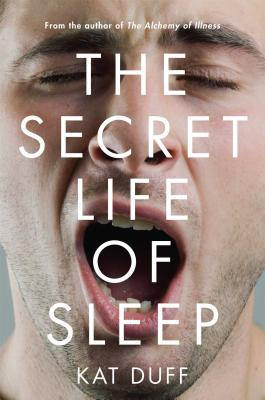The Secret Life of Sleep Cover