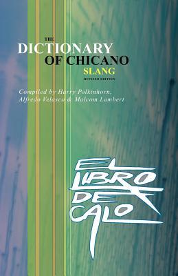 El Libro de Calo: The Dictionary of Chicano Slang. Revised Edition Cover Image