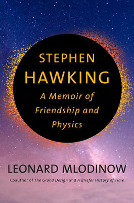 Stephen Hawking: A Memoir of Friendship and Physics Cover Image